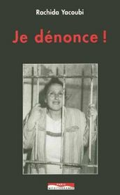 Je denonce ; condition de la femme au maroc - Intérieur - Format classique