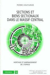 Sections Et Biens Sectionaux Dans Le Massif Central. Heritage Et Amen Agement De L'Espace - Intérieur - Format classique