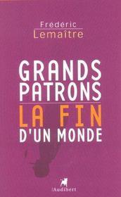 Grands Patrons, La Fin D'Un Monde - Intérieur - Format classique