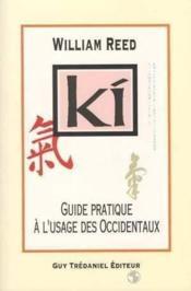Ki Guide Pratique A L'Usage Des Occidentaux - Couverture - Format classique