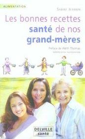 Bonnes Recettes Sante De Nos Grand-Meres - Intérieur - Format classique