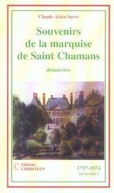 Souvenirs de la marquise de Saint Chamans, douairière ; 1797-1874 - Intérieur - Format classique