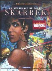 La vengeance du comte Skarbek t.2 ; un coeur de bronze - Intérieur - Format classique