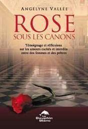 Rose Sous Les Canons - Couverture - Format classique