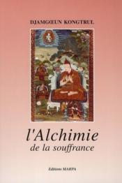 L'alchimie de la souffrance - Couverture - Format classique