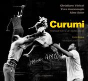 Curumi ; Naissance D'Un Spectacle - Intérieur - Format classique
