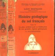 Histoire Geologique Du Sol Francais. En 2 Tomes. Collection : Bibliotheque De Philosophie Scientifique. - Couverture - Format classique