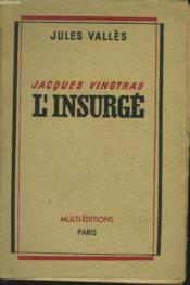 Jacques Vingtras, L'Insurge - Couverture - Format classique