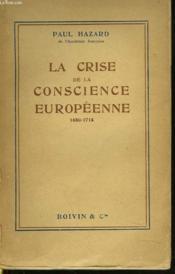 La Crise De La Conscience Europeenne 1680-1715 - Couverture - Format classique