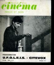 Revue De Cinema - Image Et Son N° 269 - Programmation U.F.O.L.E.I.D. - Citevox - Couverture - Format classique