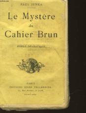 Le Mystere Du Cahier Brun - Couverture - Format classique