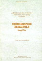 Guide Stenographie Espagnole Simpl. - Couverture - Format classique