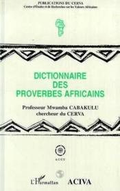 Dictionnaire des proverbes africains - Couverture - Format classique
