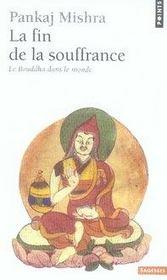 La fin de la souffrance ; le bouddha dans le monde - Intérieur - Format classique