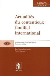 Actualites du contentieux familial international - Couverture - Format classique