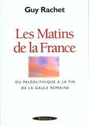 Les Matins De La France, Du Paleolithique A La Fin De De Gaulle - Intérieur - Format classique
