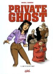 Private ghost t.2 ; white bloody mary - Couverture - Format classique