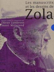 Les manuscrits et les dessins de Zola - Couverture - Format classique