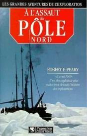 A L'Assaut Du Pole Nord - Couverture - Format classique