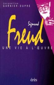 Sigmund Freud, une vie à l'oeuvre - Couverture - Format classique