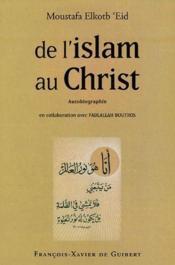 De l'Islam au Christ - Couverture - Format classique