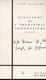 Nietzsche ou impossible immoralisme - Couverture - Format classique
