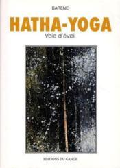 Hatha-Yoga - Voie D'Eveil - Couverture - Format classique
