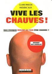 Chauve qui peut – Claire Pinson, Claire Pinson, Frederic Blin – ACHETER OCCASION – 06/11/2008