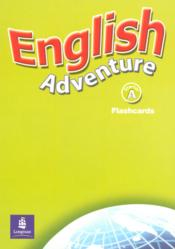 Vente livre :  ENGLISH ADVENTURE ; cycle 2 ; flashcards  - Collectif