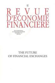Vente  The future of financial exchanges no 82 - avril 2006  - Collectif