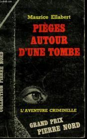 Pieges Autour D'Une Tombe. Collection L'Aventure Criminelle N° 149 - Couverture - Format classique