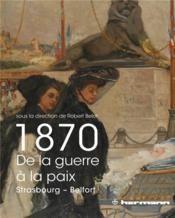 1870, de la guerre a la paix - Couverture - Format classique