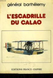 L'Escadrille Du Calao. - Couverture - Format classique