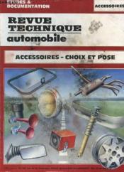 Revue Technique Automobile - Accessoires - Chois Et Pose - Couverture - Format classique