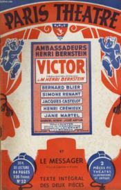 PARIS THEATRE N° 52 - VICTOR, pièce en 3 actes et 6 tableaux et LE MESSAGER, pièce en 2 parties et 4 actes de M. HENRY BERNSTEIN - Couverture - Format classique