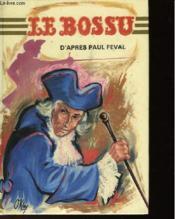 Le Bossu - Adaptation Pour La Jeunesse - Couverture - Format classique