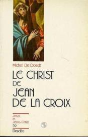 Le christ de Jean de la Croix - Couverture - Format classique