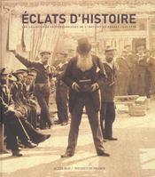 Eclats D'Histoire ; Les Collections Photographiques De L'Institut De France 1839-1918 - Intérieur - Format classique