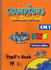 Champions in english cm1 (edition revisee) - Couverture - Format classique