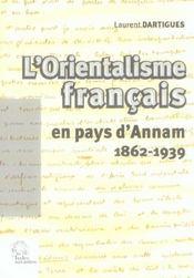 L Orientalisme Francais En Pays D'Annam (1862-1939) - Intérieur - Format classique