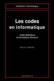 Les codes en informatique codes detecteurs et correcteurs d'erreurs coll informatique - Couverture - Format classique