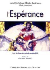 L'Esperance. Actes Du Colloque International Ices, Novembre 2000 - Couverture - Format classique