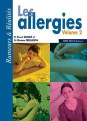 Les allergies t.2 ; rumeurs et réalités - Intérieur - Format classique