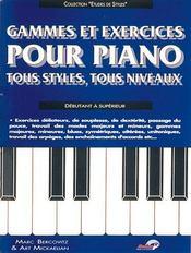 Gammes et exercices pour piano ; tous styles, tous niveaux - Couverture - Format classique
