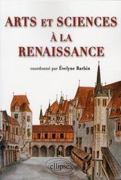 Arts Et Sciences A La Renaissance - Intérieur - Format classique