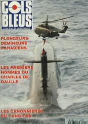 COLS BLEUS. HEBDOMADAIRE DE LA MARINE ET DES ARSENAUX N°2296 DU 4 MARS 1995. LA PLONGEE DANS LES FORCES ARMEES CANADIENNES par LE PM PLONGEUR-DEMINEUR LOUVET / UNE MISSION MOUVEMENTEE, LA REMONTEE DU YANG-TSÊ PAR LA CHALOUPE TAKIANG, EN 1901 par ... - Couverture - Format classique