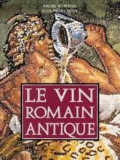 Vin romain antique (Le) - Couverture - Format classique