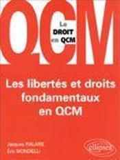 Les Libertes Et Droits Fondamentaux En Qcm - Couverture - Format classique