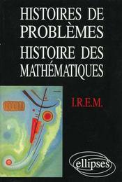 Histoires de problemes histoire des mathematiques - Intérieur - Format classique