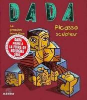 Revue Dada N.65 ; Picasso Sculpteur - Couverture - Format classique